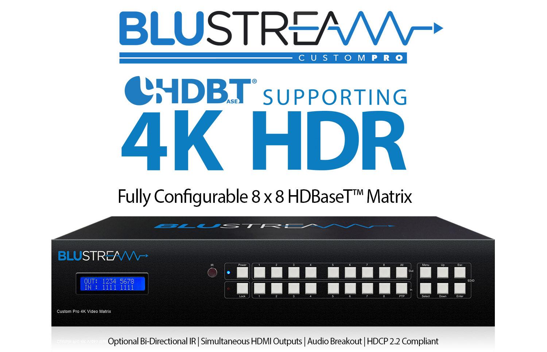 Blustream CUSTOM PRO 4K HDR